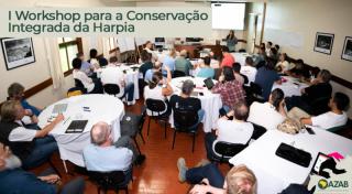 I WORKSHOP PARA CONSERVAÇÃO INTEGRADA DA HARPIA