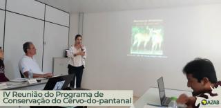 IV REUNIÃO DO PROGRAMA DE CONSERVAÇÃO DO CERVO-DO-PANTANAL