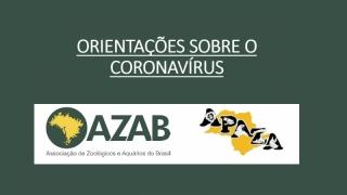 ORIENTAÇÕES SOBRE O CORONAVÍRUS
